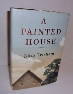 SIGNED John Grisham First Edition A Painted House 2001 Hardcover Dust Jacket