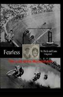 "Fearless: The Lord of the Murderdrome Book~Charles ""Fearless"" Balke~Indian~NEW!"