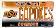 OKLAHOMA STATE COWBOYS CAR TRUCK TAG PLATE GO POKES GOPOKES METAL SIGN