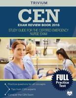 CEN Exam Review Book 2016 - by Trivium Test Prep