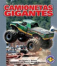 Camionetas Gigantes/monster Trucks (Libros Para Avanzar - Potencia En Movimiento