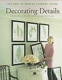 Decorating Details : Projects and Ideas for a More Comfortable, More Beautiful …