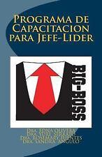 Big Boss : Programas de Capacitacion para Jefe-Lider by Dra Yuri Alejandra...