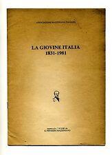 LA GIOVINE ITALIA 1831-1981 # Inserto n.7-8/1981 de Il pensiero Maziniano
