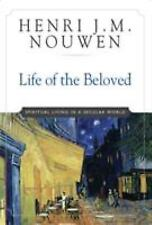NEW - Life of the Beloved : Spiritual Living in a Secular World by Henri Nouwen