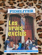 Revue - FIDELITER n° 106, 1995 - Les vrais exclus