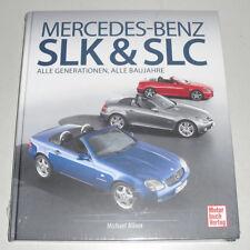 Libro Ilustrado Mercedes-Benz SLK & SLC - Todos Generaciones: R 170 171 172