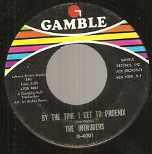 THE INTRUDERS By The Time I Get To Phoenix ~Gamble stock 2-sider sweet soul 45