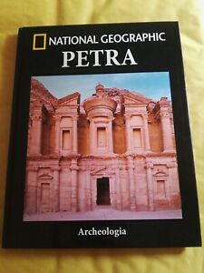 Collana Archeologia-National Geographic vol. 1 - PETRA- Ed. RBA 2016