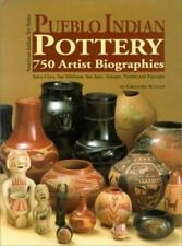 Pueblo Indian Pottery: 750 Artist Biographies, C. 1800-Present, With Value/Price