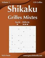 Shikaku: Shikaku Grilles Mixtes - Facile à Difficile - Volume 1 - 156 Grilles...
