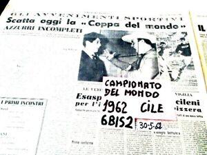 CALCIO CAMPIONATO DEL MONDO CILE 1962  CERIMONIA INIZIALE   (6BIS2)