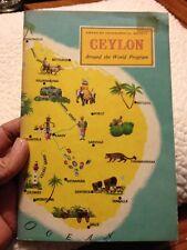 1956  American Geographical Society Around the World Program CEYLON