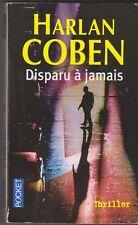 Disparu à jamais - Harlan Coben - Thriller . bon état, 2009. 2608.