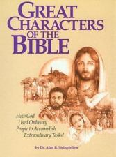 Great Characters of the Bible: A Bible Study for the Lay Pupil and the Lay Teac