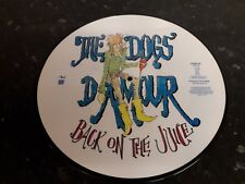 Dogs Damour 12'picture Disc Back On the Juice