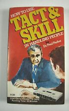 How to Use Tact and Skill Handling People Cassette Tape Dr. Paul Parker 36 Min
