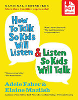 How to Talk So Kids Will Listen & Listen So Kids Will Tal (E-BO0K&AUDI0|E-MAILED