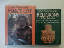 WALTER KAUFMANN - Man's Lot (1978) - PLUS - Religions in Four Dimensions (1976)