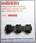 MARKLIN 406650 CARRELLO COMPLETO DREHGESTELL KOMPLETT 37573 37578