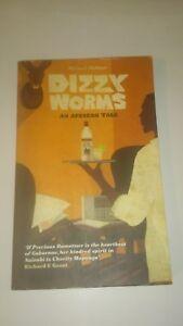 Dizzy Worms: An African Tale - Michael Holman