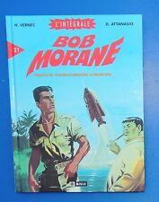 BOB MORANE L'Intégrale 21. Editions Miklo 2005. EO superbe