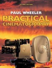 Practical Cinematography by Wheeler, Paul