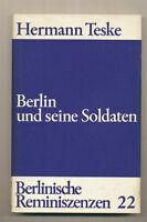 Berlin und seine Soldaten Hermann Teske Berlinische 22 Berliner Garnison