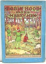 Robin Hood and His Merry Men 1916 – Illus by Alice Carsey – w/DJ