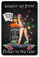 FUNNY BAR SIGN LIQUOR UP FRONT POKER IN THE REAR METAL