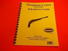 TAKEDOWN MANUAL GUIDE THOMPSON CENTER CONTENDER PISTOL, easy to understand guide