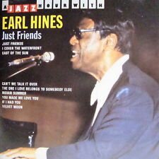 Earl Hines Just Friends A Jazz Hour (East Of The Sun)