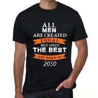 2050, Only the Best are Born in 2050 Herren T-shirt Schwarz Geschenk 00509