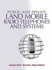 Public & Private Land Mobile Radio Telephones And Systems