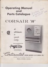 CORSAIR 16 CONTINENTAL VENDING MACHINE MANUAL AND PARTS CAT EXPORT A SEE SCAN