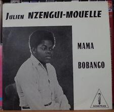 "JULIEN NZENGUI-MOUELLE/AKENDENGUE  MAMA AFRO LIBREVILLE 45t 7"" FRENCH SP  1978"