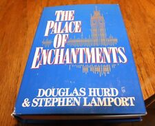 The Palace of Enchantments Douglas Hurd & Stephen Lamport