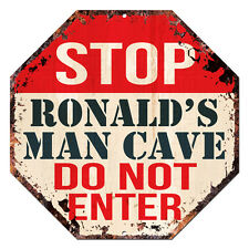 OTGM-0021 STOP RONALD'S MAN CAVE Tin Rustic Sign Man Cave Decor Gift Ideas