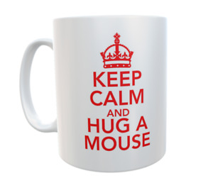 Mouse Mug Keep Calm And Hug A Mouse Novelty Retro Cute Cup Owner Gift Present
