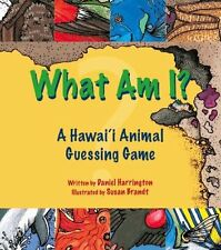 What am I? A Hawaii Animal Guessing game by Daniel Harrington