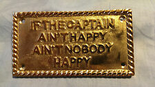 """Solid Brass """"If the Captain ain't happy ain't nobody happy"""", Plaque"""