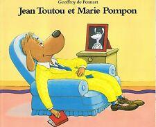 Jean Toutou et Marie Pompon * Geoffroy De PENNART Ecole Des Loisirs album souple