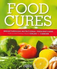 Food Cures by Digest Readers - Breakthrough Nutritional Prescription