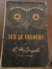 Roman Mac Dougald: Sur le velours /Détective-Club Flammarion N°22, 1949