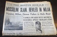 4/30/1945 - BOSTON NEWSPAPER - WW II -BENITO MUSSOLINI SLAIN ALONG WITH MISTRESS