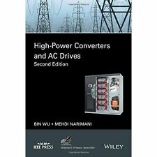 High-Power Converters and AC Drives by Bin Wu (author), Mehdi Narimani (author)