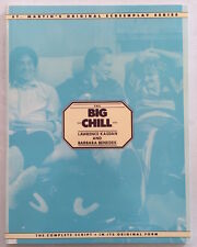 The Big Chill Screenplay Lawrence Kasdan and Barbara Benedek