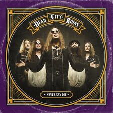 DEAD CITY RUINS - NEVER SAY DIE   CD NEW!