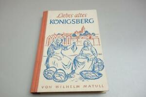 Liebes altes Königsberg Matull 1957 Ostpreussen Pregel Preussen