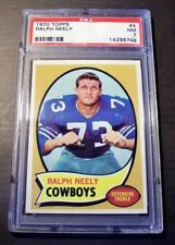1970 Topps #4 Ralph Neely ROOKIE HOF DALLAS COWBOYS PSA 7 NM UNDERGRADED BEAUTY!